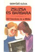 Zsuzsa és Barbara - Serfőző Olívia