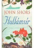 Hullámsír - Shors, John