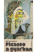 Picasso a gyárban - Siklós László