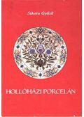 Hollóházi porcelán - Sikota Győző
