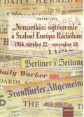 Nemzetközi sajtószemle a Szabad Európa Rádióban - Simándi Irén