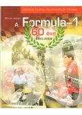 A Formula-1 60 éve 1950-2009 - Simon István