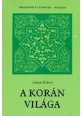 A Korán világa - Simon Róbert