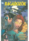Gotham City: Ragadozók - Simone, Gail, Benes, Ed