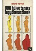 1001 hülye tanács fogyókúrázóknak - Sinkó Péter