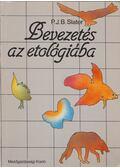 Bevezetés az etológiába - Slater, P. J. B.