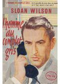 L'homme au complet gris - Sloan Wilson