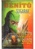 Bénító sugarak - Snyder, Clifton