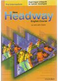 New Headway Pre-intermediate - Angol-magyar szójegyzék és nyelvtani összefoglaló - Soars, John, LIZ SOARS