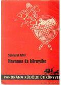 Havanna és környéke - Sobieski Artúr