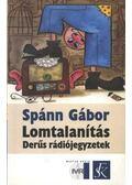 Lomtalanítás - Spánn Gábor