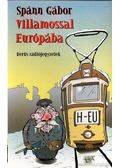 Villamossal Európába - Derűs rádiójegyzetek - Spánn Gábor