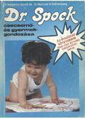 Dr. Spock csecsemő- és gyermekgondozása - Spock, Benjamin, Rothenberg, Michael B. dr.