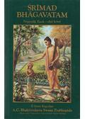 Srímad Bhágavatam - Negyedik Ének I. kötet - A. C. Bhaktivekanta Swami Prabhupáda