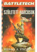 Született harcosok - Stacpole, Michael A.