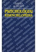 Pszichológiai kisenciklopédia - Statt, David A.