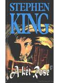 A két Rose - Stephen King