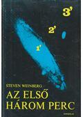 Az első három perc - Steven Weinberg