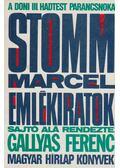 Emlékiratok - Stomm Marcel