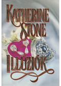 Illúziók - Stone, Katherine