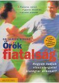 Örök fiatalság - Strunz, Ulrich