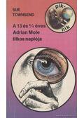 A 13 és 3/4 éves Adrian Mole titkos naplója - Sue Townsend