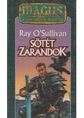Sötét zarándok - Sullivan, Ray O