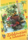 Zöldövezet a lakásban - Sulyok Mária