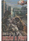 Bezár a fény - Sümegi Attila