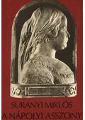 A nápolyi asszony - Surányi Miklós