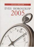 Éves Horoszkóp 2005 - Susan Miller