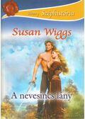A nevesincs lány - Susan Wiggs