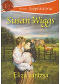 Eliza varázsa - Susan Wiggs