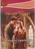 Mámoros fogadalom - Susan Wiggs