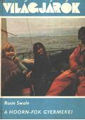 A Hoorn-fok gyermekei - Swale, Rosie