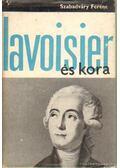 Lavoisier és kora - Szabadváry Ferenc