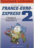 France-Euro-Express 2. - Szabó Anita, Michel Soignet
