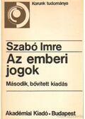 Az emberi jogok - Szabó Imre