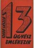 13 ügyész emlékezik - Szabó László