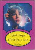 Tündér Lala - Szabó Magda