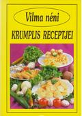 Vilma néni krumplis receptjei - Szabó Vilma
