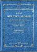 Magyar oklevél-szótár (reprint) - Szamota István, Zolnai Gyula, Sebestyén Lajos, Kollin Ferenc