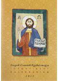 Szeged-Csanádi Egyházmegye: Toronyirány kalendárium 2015