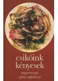 Csikóink kényesek - Szegő László
