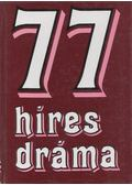 77 híres dráma - Székely Éva (szerk.)