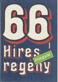 66 Híres magyar regény I. - Székely Éva (szerk.)