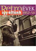 Így éltünk 1957-58 - Széky János