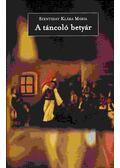 A táncoló betyár - Szentiday Klára Mária