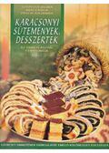 Karácsonyi sütemények, desszertek - Szepessy Vilma, Kiss Gyula, Pasch Julianna