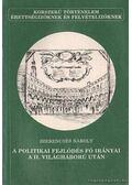 A politikai fejlődés fő irányai a II. világháború után - Szerencsés Károly